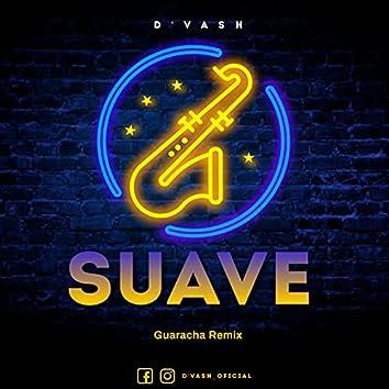 Suave (Guaracha Remix)