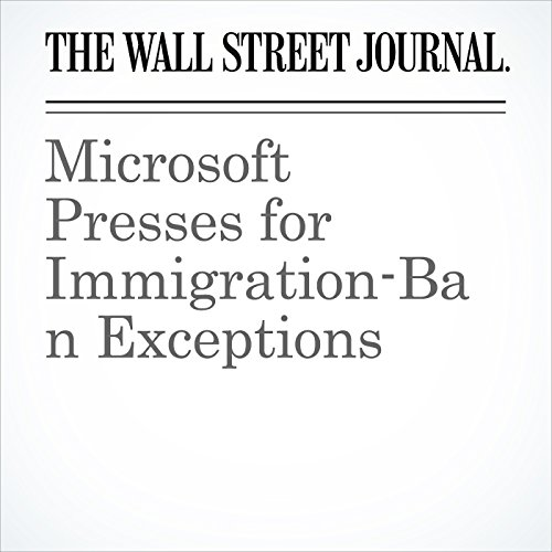 Microsoft Presses for Immigration-Ban Exceptions copertina