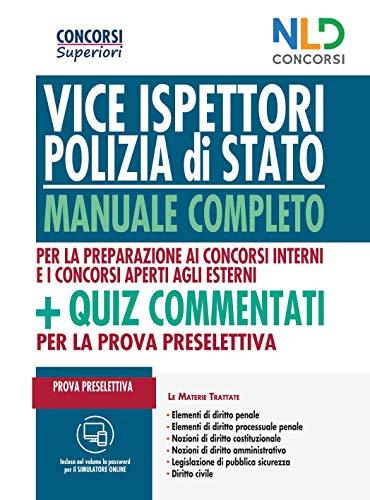 Concorso Vice Ispettori Polizia di Stato 2020: Manuale completo per la prova preselettiva