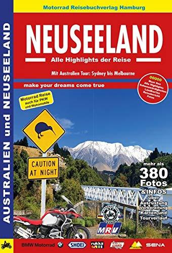 Neuseeland, Alle Highlights der Reise: Motorrad Reisebuch mit Anreise Australien