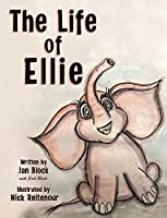 The Life of Ellie (The Stuffy Adventures)