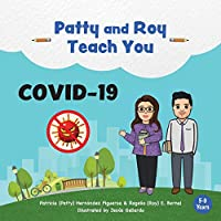 Patty and Roy Teach You COVID-19