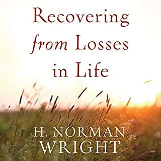 Recovering from Losses in Life                   Written by:                                                                                                                                 H. Norman Wright                               Narrated by:                                                                                                                                 Thomas Day                      Length: 7 hrs and 9 mins     Not rated yet     Overall 0.0