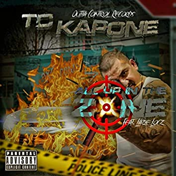 All up in the Zone (feat. Lazie Locz)