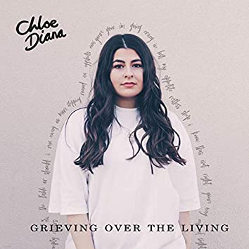 Grieving Over the Living