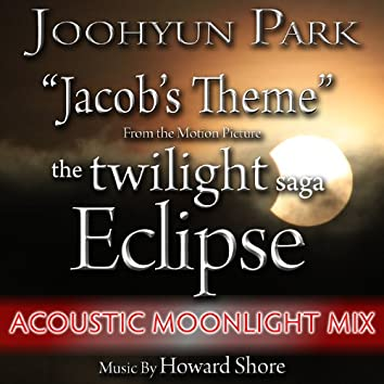"Jacob's Theme from ""The Twilight Saga: Eclipse"" - Acoustic (Single) (Howard Shore)"