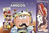 Amigos (Imanes locos)