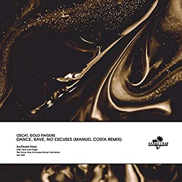 Dance, Rave, No Excuses (Manuel Costa Remix)