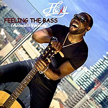 Feeling the Bass (Acoustic Version)