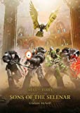 Sons of the Selenar (The Horus Heresy: Siege of Terra)...