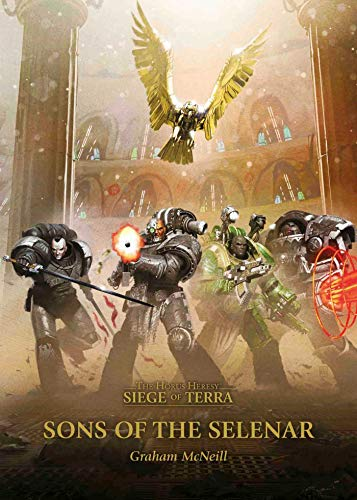 Sons of the Selenar (The Horus Heresy: Siege of Terra)
