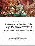 Elementos para la expedición de la Ley Reglamentaria del artículo 115 constitucional
