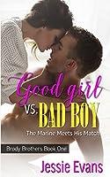 Good Girl vs. Bad Boy 1518699197 Book Cover