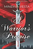 A Warrior's Promise: Book 1