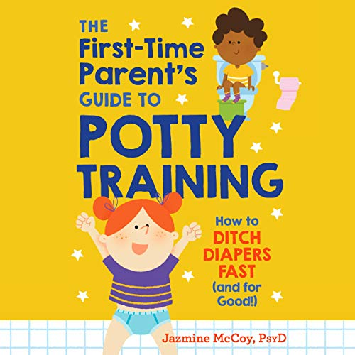 『The First-Time Parent's Guide to Potty Training』のカバーアート