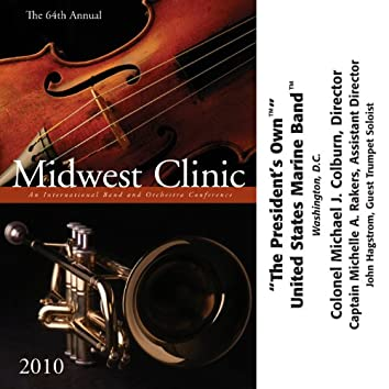 The 64th Annual Midwest Clinic, 2010