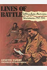 Lines of Battle: Letters from American Servicemen, 1941-1945 Kindle Edition