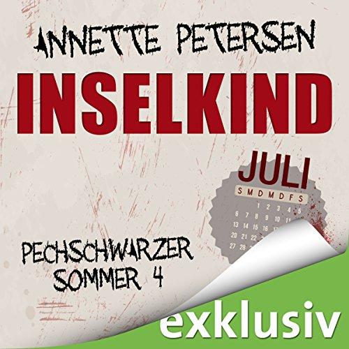 Inselkind: Juli (Pechschwarzer Sommer 4) audiobook cover art
