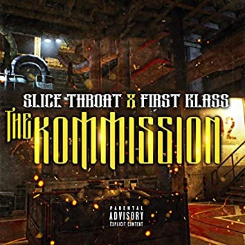 The Kommission (feat. First Klass)