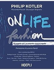 Onlife Fashion. 10 regole per un mondo senza regole