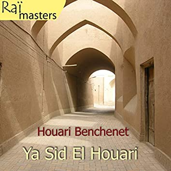 Ya Sid El Houari, Raï masters; Vol 6 of 15