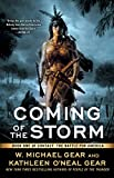 Coming of the Storm: Book One of Contact: The Battle for America - W. Michael and Kathleen O'Neal Gear
