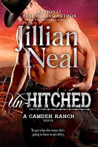 Un-Hitched: Camden Ranch book 4, runaway bride hot contemporary western romance series