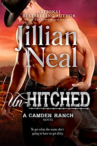 Un-Hitched: Camden Ranch book 4, runaway bride hot contemporary western romance series