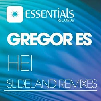 Hei & Slideland Remixes