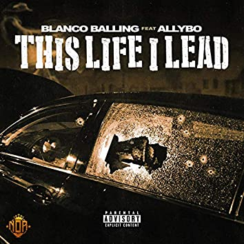 This Life I Lead (feat. Allybo)