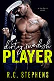 Dirty Swedish Player: A Big Stick Novel
