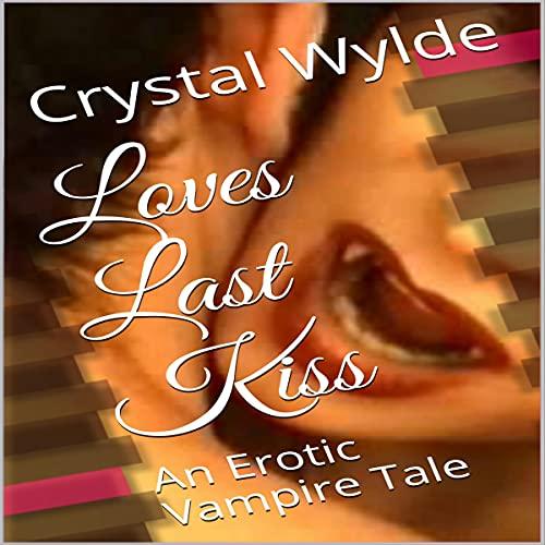 『Loves Last Kiss』のカバーアート