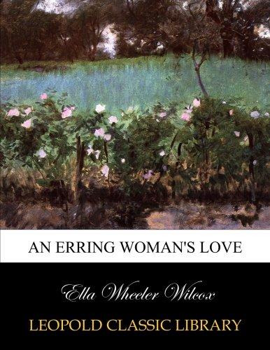 An erring woman's love