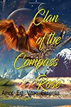 Clan of the Compass Rose: Amor es Vitae Essentia (Strange Company)