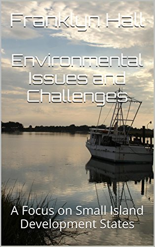 Environmental Issues and Challenges: A Focus on Small Island Development States