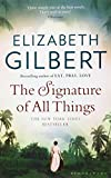 The Signature of All Things - Bloomsbury Publishing PLC - 24/06/2014