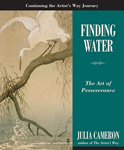 Finding Water: The Art of Perseverance (Artist's Way) (English Edition)