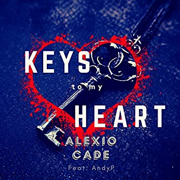 Keys to My Heart (Feat: Andyp)
