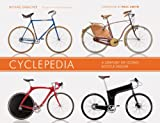 Cyclepedia: A Century of Iconic Bicycle Design...