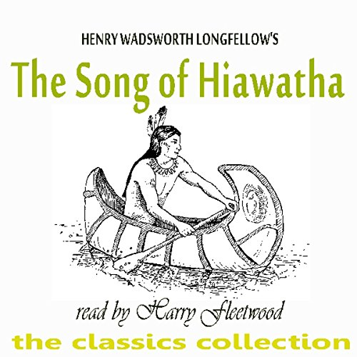 The Song Of Hiawatha audiobook cover art
