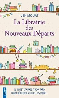 La librairie des nouveaux départs par Jen Mouat