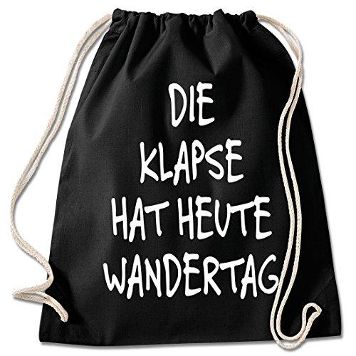 Shirt & Stuff / Turnbeutel mit Spruch/Bedruckte Sportbeutel - Sprüche auswählbar/Baumwolle schwarz/Klapse hat Heute Wandertag