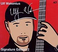 Signature Edition 2 by Wakenius Ulf (2013-05-03)