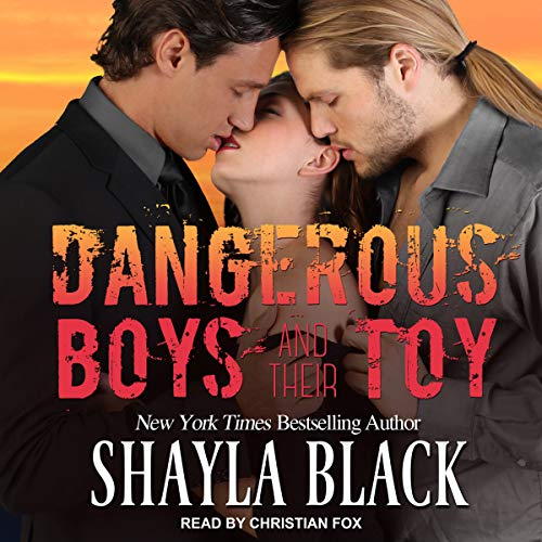 Dangerous Boys and Their Toy audiobook cover art