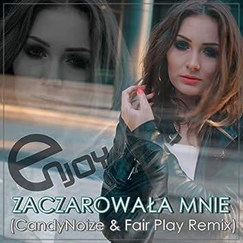 Zaczarowała mnie (CandyNoize & Fair Play Remix)