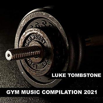 Gym Music Compilation 2021