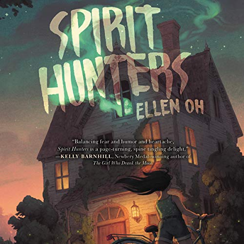 Spirit Hunters Audiobook By Ellen Oh cover art