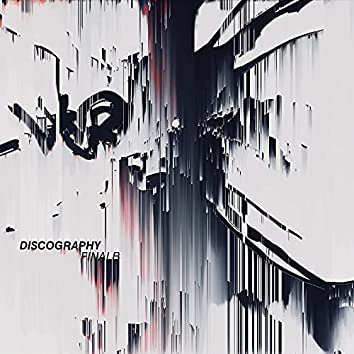 DISCOGRAPHY : FINALE