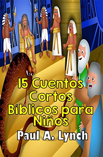 15 Cuentos Cortos Bíblicos para Niños