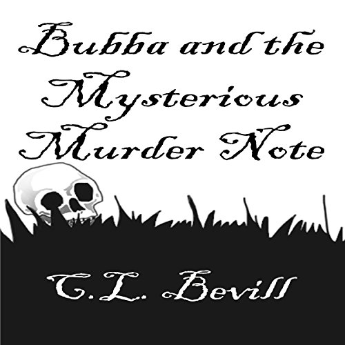 Bubba and the Mysterious Murder Note audiobook cover art